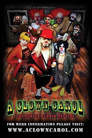 A Clown Carol: The Marley Murder Mystery(2007)
