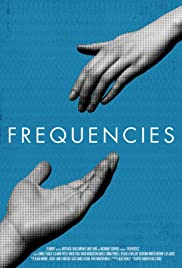 Frequencies (2013) Poster - Movie Forum, Cast, Reviews