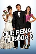 Image of Que pena tu boda