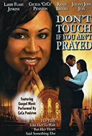 Don't Touch If You Ain't Prayed Poster