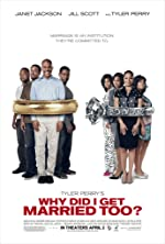 Why Did I Get Married Too(2010)