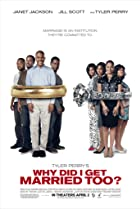 Why Did I Get Married Too? (2010) Poster