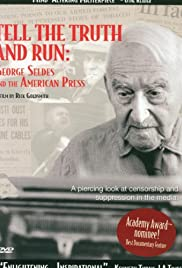 Tell the Truth and Run: George Seldes and the American Press Poster