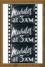 Murder at 3am