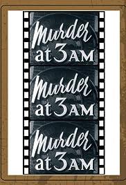 Murder at 3am Poster