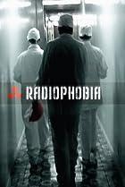 Image of Radiophobia