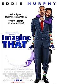 Imagine That(2009) Poster - Movie Forum, Cast, Reviews
