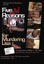 Five Valid Reasons for Murdering Lisa