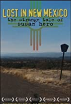 Primary image for Lost in New Mexico: The Strange Tale of Susan Hero
