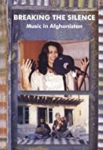 Breaking the Silence: Music in Afghanistan