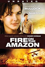 Fire on the Amazon (1993) Poster - Movie Forum, Cast, Reviews