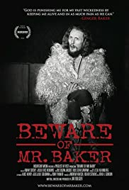 Beware of Mr. Baker (2012) Poster - Movie Forum, Cast, Reviews