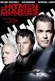 The Hitmen Diaries: Charlie Valentine (2009) Poster - Movie Forum, Cast, Reviews