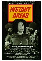 Instant Dread