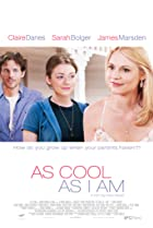 As Cool as I Am (2013) Poster
