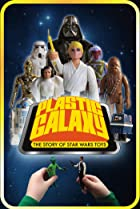 Image of Plastic Galaxy: The Story of Star Wars Toys