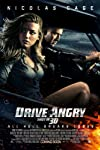 Five Reasons You Need To See 'Drive Angry'