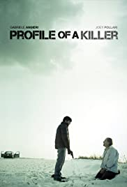 Profile of a Killer (2012) Poster - Movie Forum, Cast, Reviews