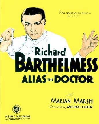 Richard Barthelmess in Alias the Doctor (1932)
