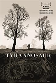 Tyrannosaur (2011) Poster - Movie Forum, Cast, Reviews
