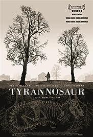 Tyrannosaur(2011) Poster - Movie Forum, Cast, Reviews