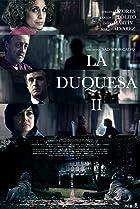 La Duquesa II (2011) Poster