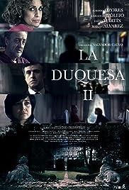 La Duquesa II Poster