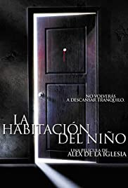 Películas para no dormir: La habitación del niño (2006) Poster - Movie Forum, Cast, Reviews