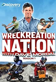 Wreckreation Nation with Dave Mordal Poster