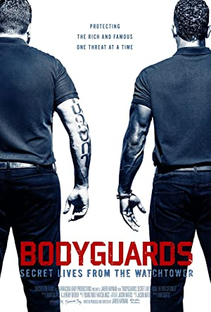 Permalink to Movie Bodyguards: Secret Lives from the Watchtower (2016)