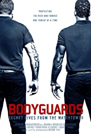 Watch online Bodyguards Secret Lives from the Watchtower full movie HD free