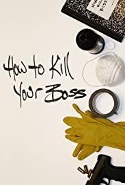 How to Kill Your Boss Poster