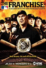The Franchise: A Season with the San Francisco Giants Poster