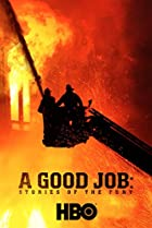 Image of A Good Job: Stories of the FDNY