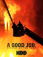 A Good Job: Stories Of The FDNY (2014)