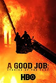 A Good Job: Stories of the FDNY (2014) Poster - Movie Forum, Cast, Reviews