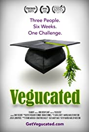 Vegucated (2011) Poster - Movie Forum, Cast, Reviews