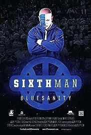 Sixth Man: Bluesanity Poster