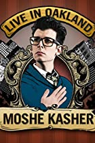 Image of Moshe Kasher: Live in Oakland
