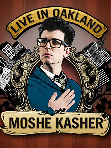 image Moshe Kasher: Live in Oakland Watch Full Movie Free Online
