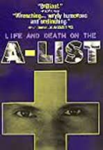 Life and Death on the A List