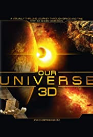 Our Universe 3D (2013) Poster - Movie Forum, Cast, Reviews