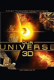 Our Universe 3D(2013) Poster - Movie Forum, Cast, Reviews