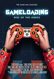 Game Loading: Rise of the Indies (2015) Poster - Movie Forum, Cast, Reviews