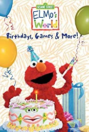 Elmo's World: Birthdays, Games & More! Poster