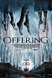 The Offering (2016) Poster - Movie Forum, Cast, Reviews