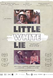 Little White Lie (2014) Poster - Movie Forum, Cast, Reviews