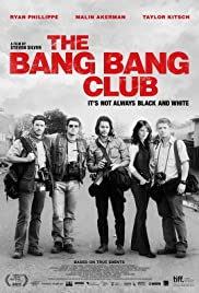 The Bang Bang Club (2010) Poster - Movie Forum, Cast, Reviews