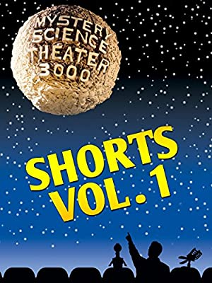 Mystery Science Theater 3000: Shorts Vol 1 (2016)