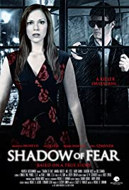 Shadow of Fear(2012) Poster - Movie Forum, Cast, Reviews